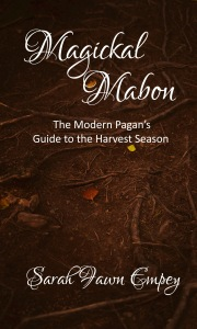Magickal Mabon The Modern Pagan's Guide To The Harvest Season