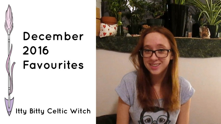 December 2016 Favourites - Witchy Favourites Videos